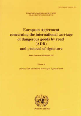 Restructured ADR: Vol. 1: European Agreement Concerning the International Carriage of Dangerous Goods by Road (Paperback)