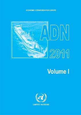 European Agreement Concerning the International Carriage of Dangerous Goods by Inland Waterways (Adn) (Paperback)