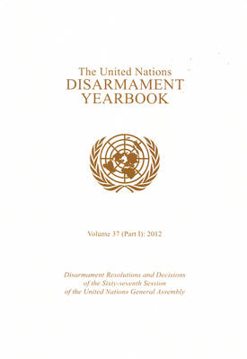 The United Nations disarmament yearbook (Paperback)