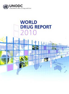 World Drug Report 2010 (Paperback)