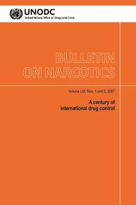 Bulletin on Narcotics: Measurement Issues in Drug Policy Analysis, Volume 60 (Paperback)
