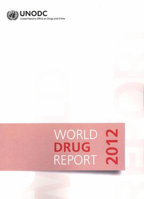 World drug report 2012 (Paperback)
