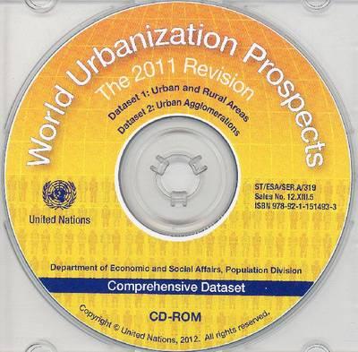 World urbanisation Prospects: The 2011 Revision (CD-ROM)