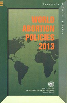 World abortion policies 2013 (Paperback)
