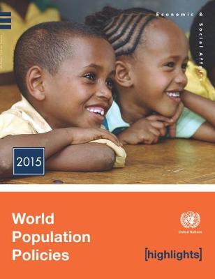 World Population Policies 2015 Highlights (Paperback)