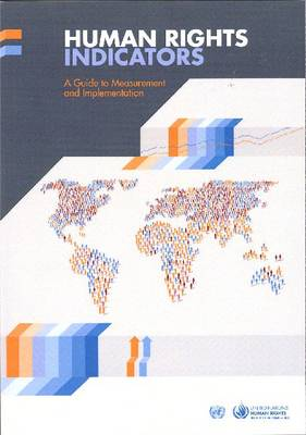 Human rights indicators: a guide to measurement and implementation (Paperback)