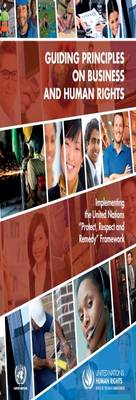 """Guiding principles on business and human rights: implementing the United Nations """"Protect, Respect and Remedy"""" Framework (Paperback)"""