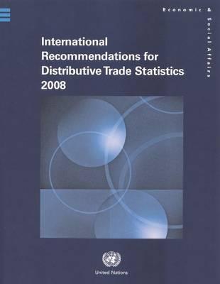 International Recommendations for Distributive Trade Statistics 2008 (Paperback)