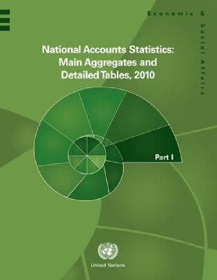 National accounts statistics: main aggregates and detailed tables, 2010 (Hardback)