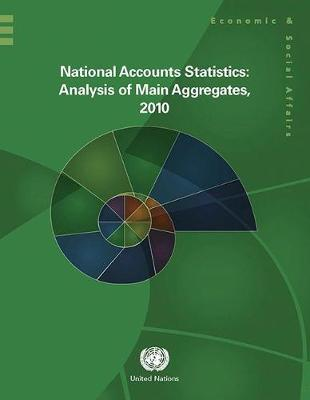 National accounts statistics: analysis of main aggregates, 2010 (Paperback)