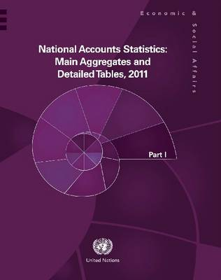 National accounts statistics 2011: main aggregates and detailed tables (Hardback)