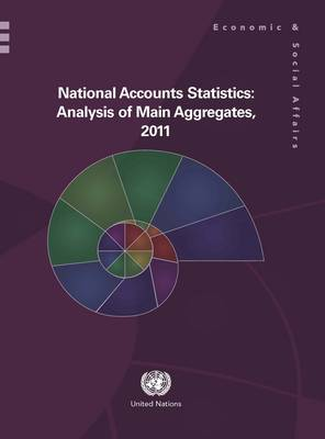 National accounts statistics: analysis of main aggregates, 2011 (Hardback)