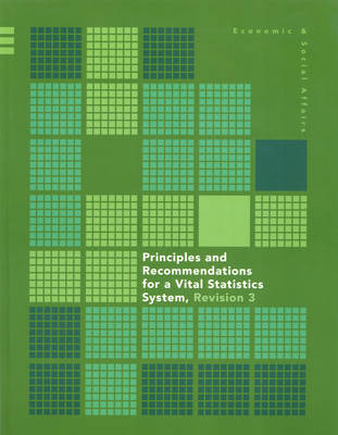 Principles and recommendations for a vital statistics system (Paperback)