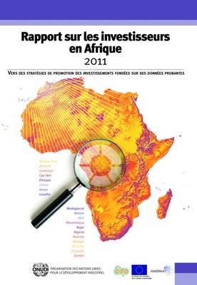 Africa Investor Report 2011 French Language: Toward Evidence-Based Investment Promotion Strategies (Paperback)