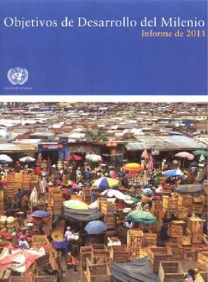 Objetivos de Desarrollo del Milenio: Informe 2011 (Paperback)