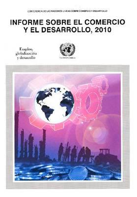Informe Sobre El Comercio y El Desarrollo 2010 (Paperback)