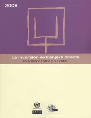 La Inversion Extranjera Directa En America Latina y El Caribe (Paperback)