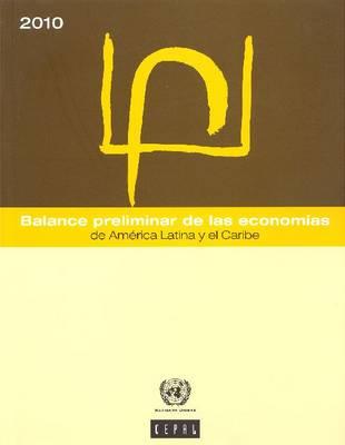 Balance Preliminar de Las Economias de America Latina y El Caribe 2010 (Paperback)