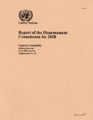 Report of the Disarmament Commission: 2020 (Paperback)