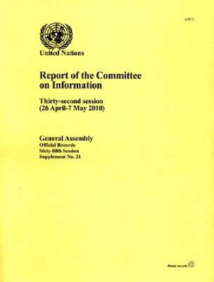 Report of the Committee on Information: Thirty-second Session, 26 April, 7 May 2010 (Paperback)