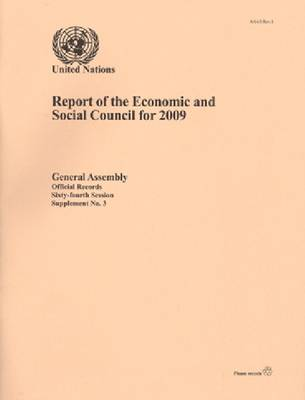 Report of the Economic and Social Council for 2009 (Paperback)