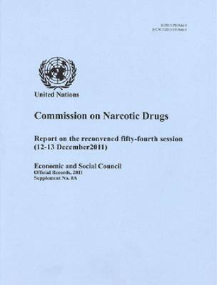 Commission on JKVG: Report on the Reconvened Fifty-Fourth Session (12 to 13 December 2011) (Paperback)