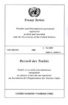Treaty Series: Volume 2533: Annex A (Paperback)