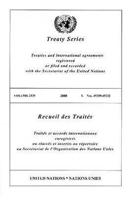 Treaty Series 2535 I: Nos. 45209-45212 - Treaty (Paperback)