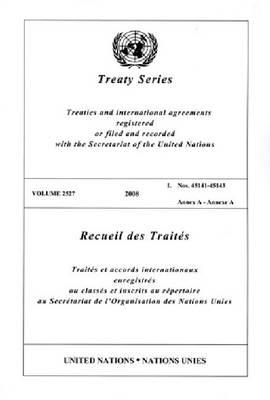 Treaty Series: Volume 2527 (Paperback)