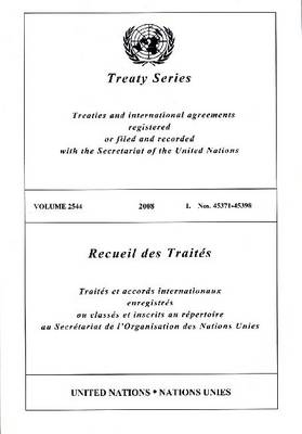 Treaty Series: Volume 2544 (Paperback)