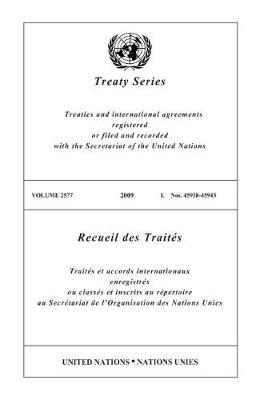 Treaty Series: Volume 2577 (Paperback)