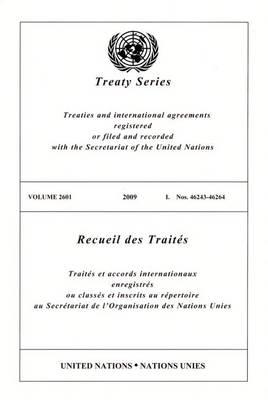 Treaty Series 2601 - Treaty Series (Paperback)