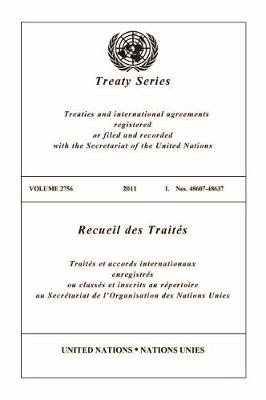 Treaty Series 2756 - Treaty Series (Paperback)