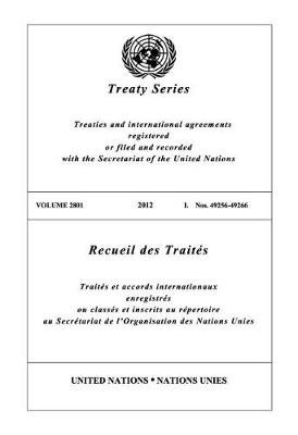 Treaty Series 2801 (English/French Edition) - United Nations Treaty Series / Recueil des Traites des Nations Unies (Paperback)