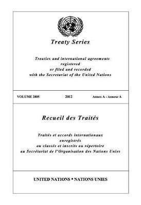 Treaty Series 2805 (English/French Edition) - United Nations Treaty Series / Recueil des Traites des Nations Unies (Paperback)