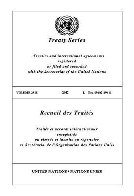 Treaty Series 2818 (English/French Edition) - United Nations Treaty Series / Recueil des Traites des Nations Unies (Paperback)