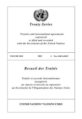 Treaty Series 2819 (English/French Edition) - United Nations Treaty Series / Recueil des Traites des Nations Unies (Paperback)