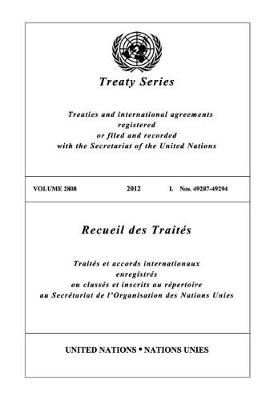 Treaty Series 2808 (English/French Edition) - United Nations Treaty Series / Recueil des Traites des Nations Unies (Paperback)