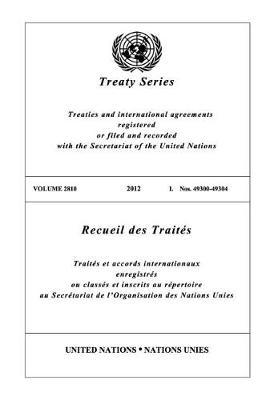 Treaty Series 2810 (English/French Edition) - United Nations Treaty Series / Recueil des Traites des Nations Unies (Paperback)