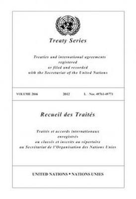 Treaty Series 2846 - United Nations Treaty Series / Recueil des Traites des Nations Unies (Paperback)