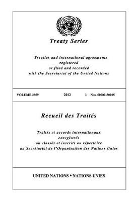 Treaty Series 2859 (English/French Edition) - United Nations Treaty Series / Recueil des Traites des Nations Unies (Paperback)