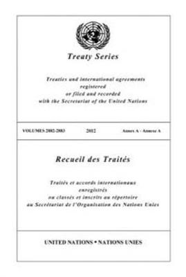 Treaty Series 2882 - 2883 (English/French Edition) (Paperback)