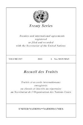 Treaty Series 2927 (English/French Edition) - United Nations Treaty Series / Recueil des Traites des Nations Unies (Paperback)