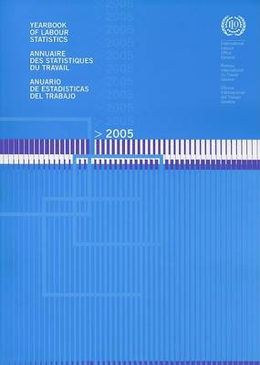 Yearbook of Labour Statistics 2005 (Paperback)