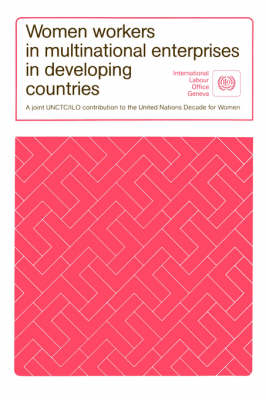 Women Workers in Multinational Enterprises in Developing Countries (Paperback)