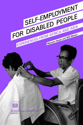 Self-employment for Disabled People: Experiences from Africa and Asia (Paperback)