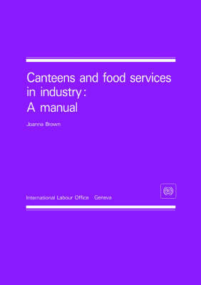 Canteens and Food Services in Industry: A Manual (Paperback)