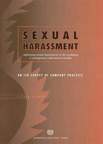 Sexual Harassment: An ILO Survey of Company Practice (Paperback)