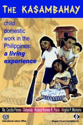 The Kasambahay: Child Domestic Work in the Phillippines (Paperback)