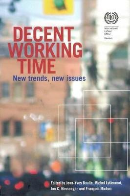 Decent Working Time, New Trends, New Issues: New Trends, New Issues (Paperback)